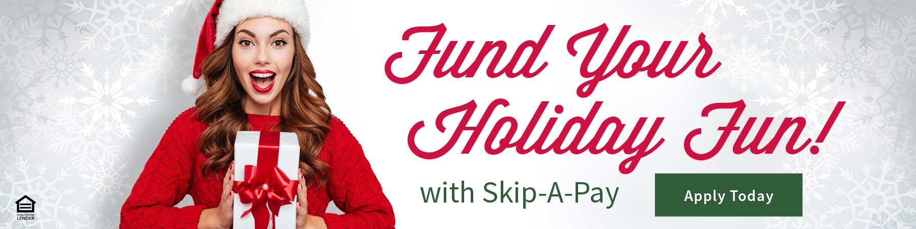 Fund Your Holiday Fun with  Skip-A-Pay