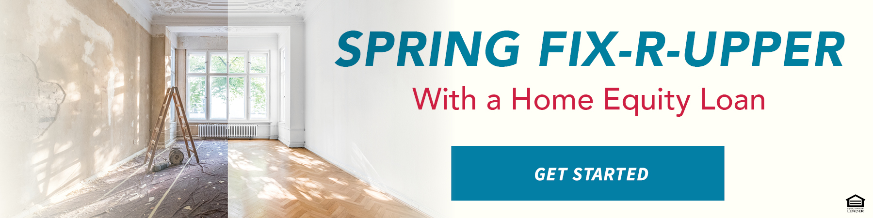 Spring Fix-R-Upper with a Home Equity Loan